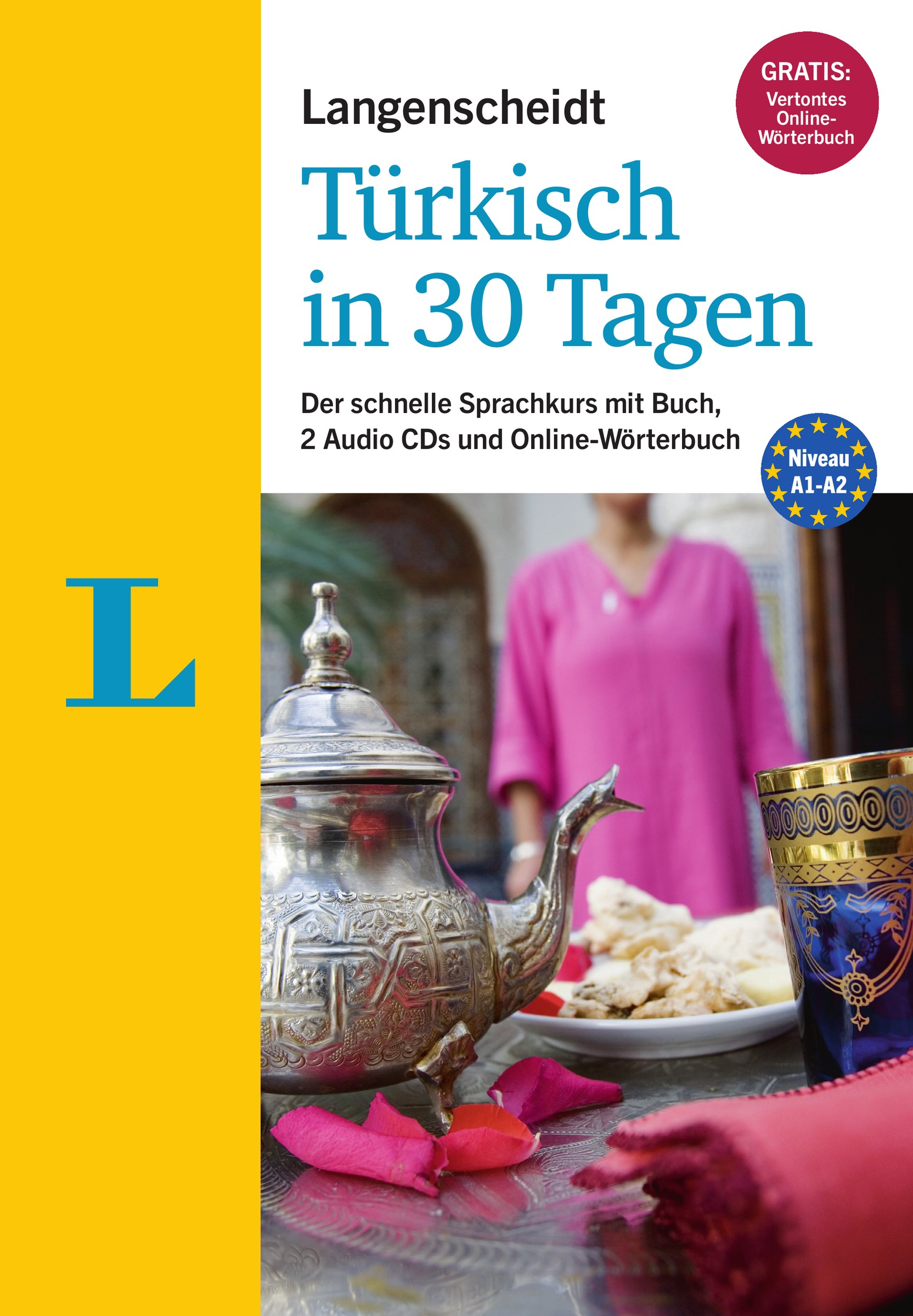 Langenscheidt Türkisch in 30 Tagen - Der Sprachkurs für Anfänger und Wiedereinsteiger | Moser-Weithmann / Ünver-Lischewski, 2014 | Buch (Cover)