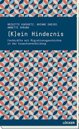Abbildung von Kukovetz / Sadjed | (K)ein Hindernis | 1. Auflage | 2014 | beck-shop.de