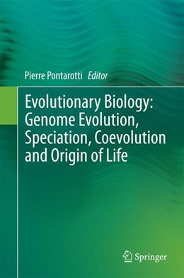 Abbildung von Pontarotti | Evolutionary Biology: Genome Evolution, Speciation, Coevolution and Origin of Life | 2014