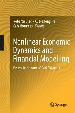 Abbildung von Dieci / He / Hommes   Nonlinear Economic Dynamics and Financial Modelling   2014   Essays in Honour of Carl Chiar...