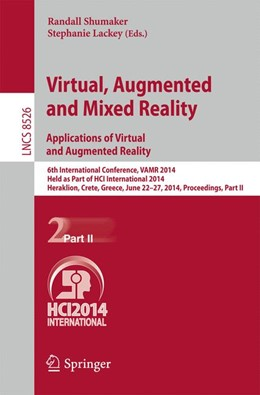 Abbildung von Shumaker / Stephanie | Virtual, Augmented and Mixed Reality: Applications of Virtual and Augmented Reality | 1. Auflage | 2014 | beck-shop.de