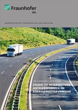 Abbildung von Rüdiger /    Studie zu alternativen Antriebsformen im Straßengüterverkehr.   1. Auflage   2014   beck-shop.de