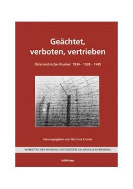 Abbildung von Krones   Geächtet, verboten, vertrieben   1. Auflage   2014   1   beck-shop.de