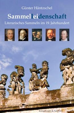 Abbildung von Häntzschel | Sammel(l)ei(denschaft) | 1. Auflage | 2014 | beck-shop.de