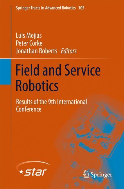 Abbildung von Mejias / Roberts / Corke | Field and Service Robotics | 2014