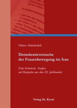 Abbildung von Abdolzadeh | Demokratieversuche der Frauenbewegung im Iran | 2014 | Eine historische Analyse mit B... | 28
