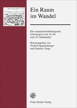 Abbildung von Spannenberger / Varga | Ein Raum im Wandel | 1. Auflage | 2014 | beck-shop.de