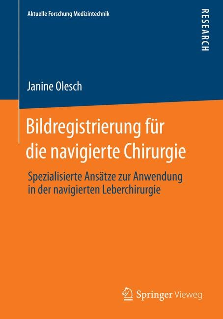 Bildregistrierung für die navigierte Chirurgie | Olesch, 2014 | Buch (Cover)