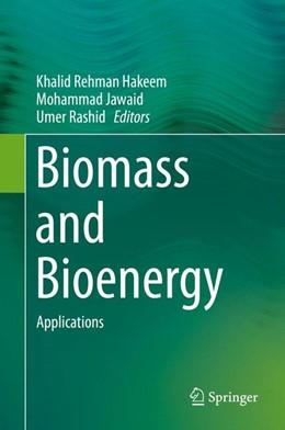 Abbildung von Hakeem / Jawaid | Biomass and Bioenergy | 1. Auflage | 2014 | beck-shop.de