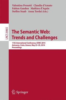 Abbildung von Presutti / d'Amato / Gandon / d'Acquin / Staab / Tordai | The Semantic Web: Trends and Challenges | 2014 | 11th International Conference,...
