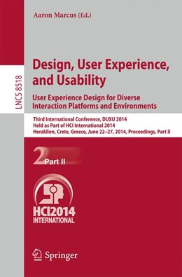 Abbildung von Marcus | Design, User Experience, and Usability: User Experience Design for Diverse Interaction Platforms and Environments | 2014 | Third International Conference... | 8518