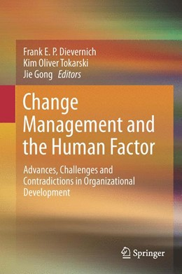 Abbildung von Dievernich / Tokarski / Gong | Change Management and the Human Factor | 2014 | Advances, Challenges and Contr...