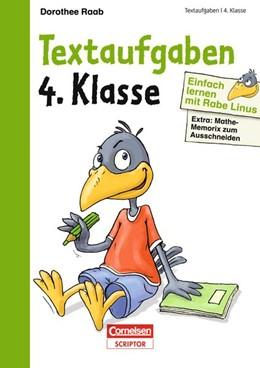 Abbildung von Raab | Einfach lernen mit Rabe Linus - Textaufgaben 4. Klasse | 1. Auflage | 2014 | beck-shop.de