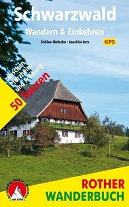 Abbildung von Malecha / Lutz | Schwarzwald - Wandern & Einkehren | 2. Auflage | 2014 | 50 Touren zwischen Pforzheim u...