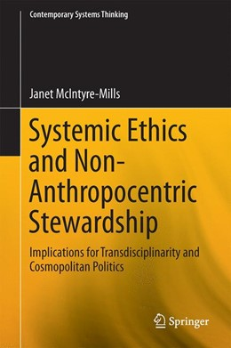 Abbildung von McIntyre-Mills | Systemic Ethics and Non-Anthropocentric Stewardship | 2014 | Implications for Transdiscipli...