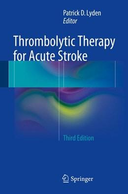 Abbildung von Lyden | Thrombolytic Therapy for Acute Stroke | 3. Auflage | 2014 | beck-shop.de
