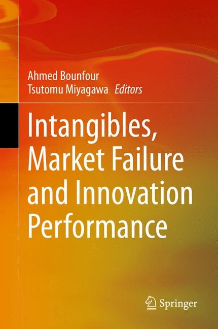 Intangibles, Market Failure and Innovation Performance | Bounfour / Miyagawa, 2014 | Buch (Cover)
