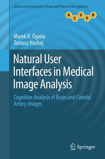 Natural User Interfaces in Medical Image Analysis | Ogiela / Hachaj, 2014 | Buch (Cover)