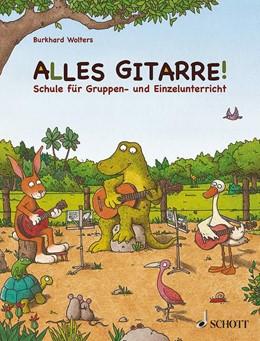 Abbildung von Wolters | Alles Gitarre! Schülerheft | 2014 | Die Gitarrenschule für Gruppen...