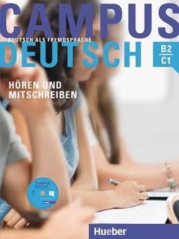 Abbildung von Raindl / Bayerlein | Campus Deutsch - Hören und Mitschreiben. Kursbuch mit MP3-CD | 1. Auflage | 2015 | beck-shop.de
