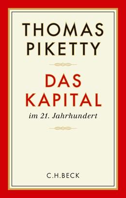 Abbildung von Piketty, Thomas | Das Kapital im 21. Jahrhundert | 8. Auflage | 2016 | beck-shop.de