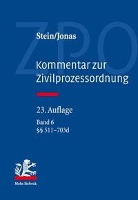 Kommentar zur Zivilprozessordnung: ZPO, Band 6: §§ 511 – 703d | Stein / Jonas | 23. Auflage, 2018 | Buch (Cover)