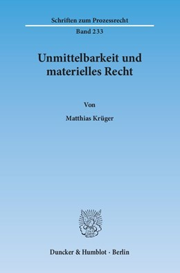 Abbildung von Krüger | Unmittelbarkeit und materielles Recht | 1. Auflage | 2014 | 233 | beck-shop.de