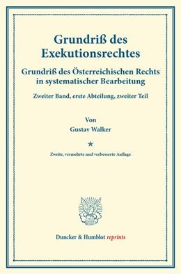 Abbildung von Walker / Finger | Grundriß des Exekutionsrechtes. | 2. Auflage | 2014 | beck-shop.de