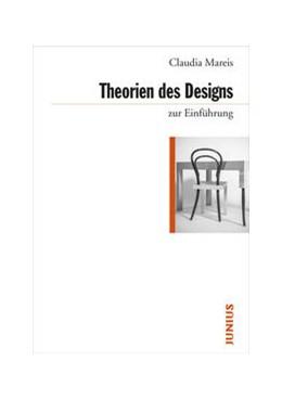 Abbildung von Mareis | Theorien des Designs zur Einführung | 2016