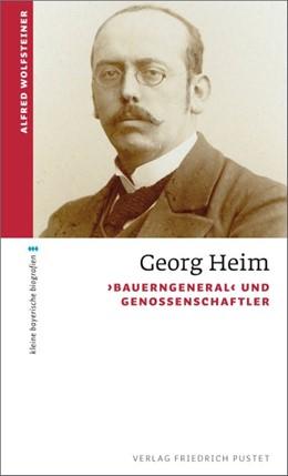 Abbildung von Wolfsteiner | Georg Heim | 2014 | 'Bauerngeneral' und Genossensc...