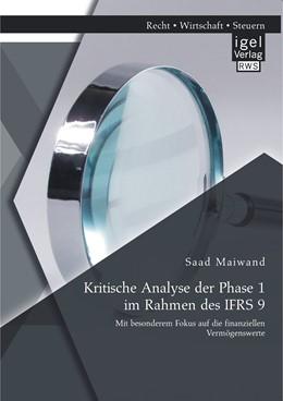 Abbildung von Maiwand | Kritische Analyse der Phase 1 im Rahmen des IFRS 9 | 2014 | Mit besonderem Fokus auf die f...