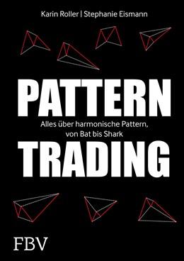 Abbildung von Roller / Eismann | Pattern-Trading | 1. Auflage | 2017 | beck-shop.de