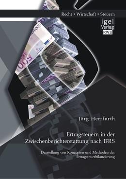 Abbildung von Herrfurth | Ertragsteuern in der Zwischenberichterstattung nach IFRS | 1. Auflage | 2014 | beck-shop.de