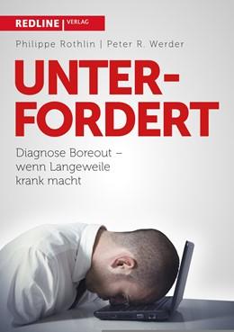 Abbildung von Rothlin / Werder | Unterfordert | 1. Auflage | 2014 | beck-shop.de
