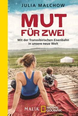 Abbildung von Malchow | Mut für zwei | 2015 | Mit der Transsibirischen Eisen...