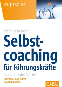 Abbildung von Demann   Selbstcoaching für Führungskräfte   1. Auflage   2014   beck-shop.de