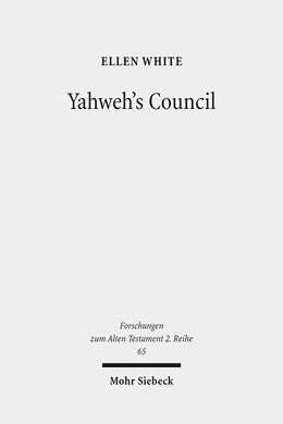 Abbildung von White | Yahweh's Council | 2014 | Its Structure and Membership | 65