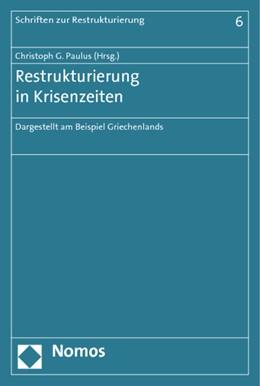 Abbildung von Paulus   Restrukturierung in Krisenzeiten   1. Auflage   2014   6   beck-shop.de