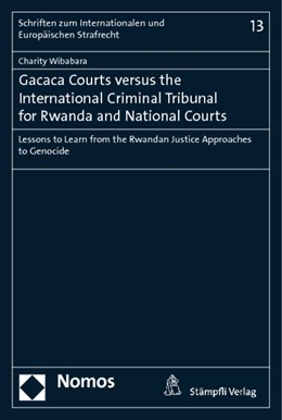 Abbildung von Wibabara | Gacaca Courts versus the International Criminal Tribunal for Rwanda and National Courts | 2014 | Lessons to Learn from the Rwan... | 13