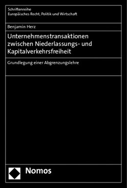 Abbildung von Herz   Unternehmenstransaktionen zwischen Niederlassungs- und Kapitalverkehrsfreiheit   2014   Grundlegung einer Abgrenzungsl...   376