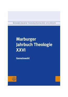 Abbildung von Preul | Marburger Jahrbuch Theologie XXVI | 2014 | Gemeinwohl