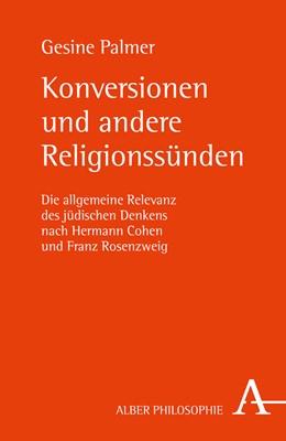 Abbildung von Palmer | Konversionen und andere Religionssünden | 1. Auflage | 2017 | beck-shop.de