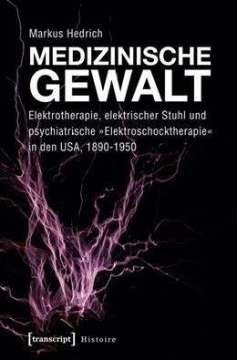 Abbildung von Hedrich   Medizinische Gewalt   1. Auflage   2014   67   beck-shop.de