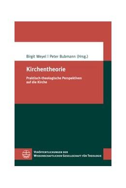 Abbildung von Weyel / Bubmann | Kirchentheorie | 2014 | Praktisch-theologische Perspek... | 41
