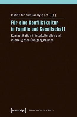 Abbildung von Für eine Konfliktkultur in Familie und Gesellschaft | 1. Auflage | 2014 | beck-shop.de