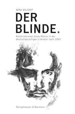 Abbildung von Welskop   Der Blinde.   2014   Konstruktionen eines Motivs in...   810