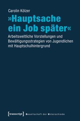 Abbildung von Dempki | »Hauptsache ein Job später« | 1. Auflage | 2014 | 21 | beck-shop.de