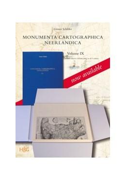 Abbildung von Schilder   Monumenta Cartographica Neerlandica Volume IX (3 Vols.)   2013   9