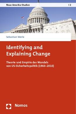 Abbildung von Werle | Identifying and Explaining Change | 2014 | Theorie und Empirie des Wandel... | 2
