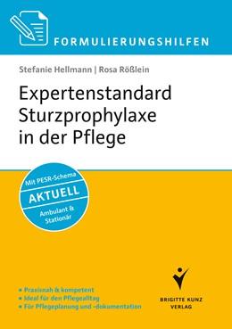 Abbildung von Hellmann / Rößlein | Formulierungshilfen Expertenstandard Sturzprophylaxe in der Pflege | 1. Auflage | 2014 | beck-shop.de